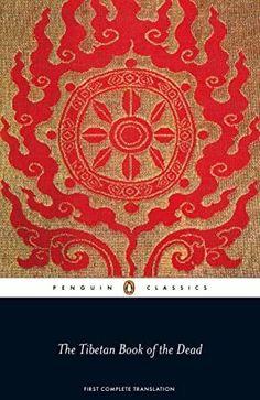 EPub The Tibetan Book of the Dead: First Complete Translation (Penguin Classics) Author Graham Coleman , Thupten Jinpa , et al., #GreatReads #Books #KindleBargain #EBooks #PopBooks #IReadEverywhere #BookPhotography #WhatToRead #Nonfiction