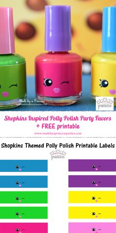 Shopkins Polly Polish Party Favors - Made by a Princess shopkins inspired polly. Shopkins Polly Polish Party Favors – Made by a Princess shopkins inspired polly polish party fav Bolo Shopkins, Fete Shopkins, Shopkins Bday, Shopkins Party Ideas, 6th Birthday Parties, 8th Birthday, Birthday Ideas, Party Fiesta, Bday Girl