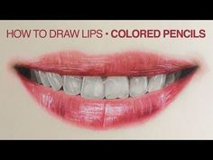 Step by Step | How to draw color realistic lips and teeth with colored pencils | Emmy Kalia - YouTube