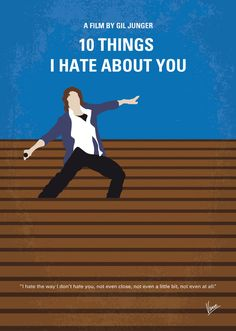 10 Things I Hate About You (1999) ~ Minimal Movie Poster by Chungkong #amusementphile