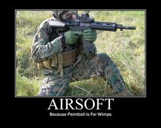 Call me childish but I love Airsoft and it is my sport. It is a good way to keep your reflexes up and you get a good workout when you're running around carrying nearly 30 lbs. of stuff. I also love football. Go Packers!