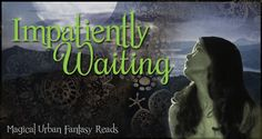 Impatiently Waiting! Touched by Corrine Jackson