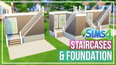 The Sims 4 - STAIRCASES & FOUNDATION