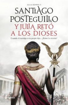 Buy Y Julia retó a los dioses by Santiago Posteguillo and Read this Book on Kobo's Free Apps. Discover Kobo's Vast Collection of Ebooks and Audiobooks Today - Over 4 Million Titles! Historischer Roman, Got Books, Book Recommendations, Eye Makeup, Novels, Wonder Woman, Moral, Kindle, Control