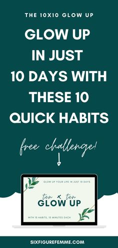 Join us for the free 10x10 Glow Up Challenge, where we'll revolutionize your routine to help you not just survive 2020, but thrive. 10 days.  10 easy new habits.  10 minutes each. Are you in? #glowup #quarantine #2020 #challenge