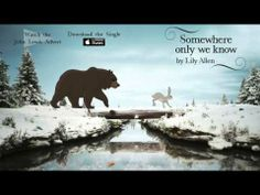 Lily Allen - Somewhere only we know (Official Audio - John Lewis Christmas Advert) - YouTube