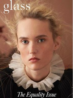 Harleth Kuusik Fronts 'Equality Issue' Lensed By Tim Wong For Glass Magazine — Anne of Carversville Contemporary Art Forms, Mckenna Hellam, Arizona Muse, Gemma Ward, Lindsey Wixson, Jessica Stam, Isla Fisher, Lou Doillon, Jourdan Dunn