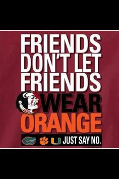 I gotta love this since my Nole got her graduate degree from Clemson and her sisters are Gators.  Go Noles!