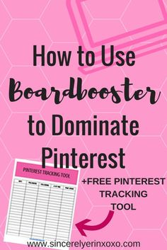 How To Use Boardbooster to dominate Pinterest.  Get your FREE Pinterest Tracking Tool!!
