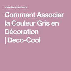 Comment Associer la Couleur Gris en Décoration |Deco-Cool Deco Cool, Decoration, Cool Stuff, Glitter Paint, Tips And Tricks, Kitchen Grey, Grey Lounge, Decor, Decorations