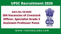 UPSC Recruitment 2020: Union Public Service Commission (UPSC) has started the online applications for recruitment to the post of Livestock Officer, Specialist Grade 3 Assistant Professor, Assistant Director and Assistant Engineer. All Interested candidates can now apply to the posts at upsc.gov.in. UPSC Recruitment 2020 Advt.No.10/2020 Online Applications will be continued till 1 October 2020. …   UPSC Recruitment 2020 Notification: 204 Vacancies of Livestock Officer, Specialist Grade 3 As Assistant Engineer, General Surgery, Pharmacology, Microbiology, Public Service, Important Dates, Grade 3, Sociology, Livestock