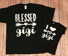 024857f65 Gigi and Me // I love my Gigi // grandma and grandbaby tees blessed GiGi  Best GIGI ever gigi shirt