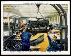 "https://flic.kr/p/MvZRwF | Cigarette Card - Installing Engine Into Airframe | Churchman's cigarettes ""The R.A.F. at Work"" (series of 48 issued in 1937) #20 Flight mechanics installing engine into airframe"