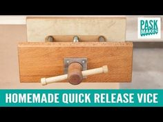 Homemade Quick Release Vice - YouTube