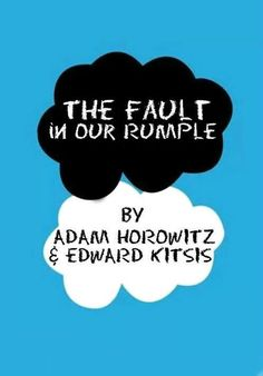 the fault in our rumple