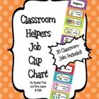 Classroom Helpers  Job Clip Chart  Tired of hearing your students argue about who gets to do what in the classroom?    Looking for an organized, cu...