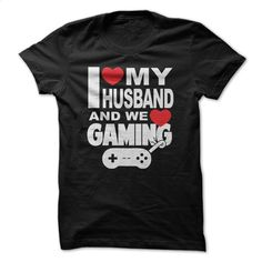 I Love My Husband And We Love Gaming Tshirt T Shirts, Hoodies, Sweatshirts - #t shirts design #silk shirts. PURCHASE NOW => https://www.sunfrog.com/Video-Games/I-Love-My-Husband-And-We-Love-Gaming-Tshirt.html?60505