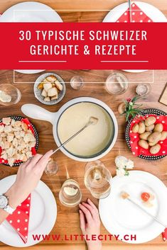 Ich zeige euch 30 typische Schweizer Rezepte und Gerichte, von Käse Fondue über Bündner Nusstorte bis zu Capuns! Än guätä! Swiss Recipes, Fondue, Food Inspiration, Camembert Cheese, Traveling By Yourself, Food And Drink, Snacks, Dishes, Eat