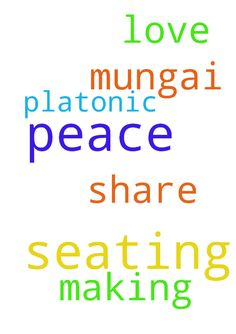 I pray to have a seating for peace - I pray to have a seating for peace making between Mungai and I get to share platonic love Posted at: https://prayerrequest.com/t/vvm #pray #prayer #request #prayerrequest