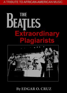 PAUL ON THE RUN: Book Review: The Beatles: Extraordinary Plagiarist...