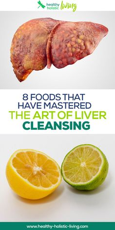 8 Foods That Naturally Cleanse The Liver