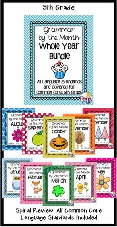 A Grammar Bundle for the whole year that is thematic based! Covers all Common Core language standards and those standards are spiraled, so kids can have repeated practice to keep their skills fresh!. 5th graders will love learning Grammar this way! (TpT Resource)
