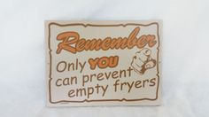 Hooters Restaurant Sign Only YOU Can Prevent Empty Fryers Collectible