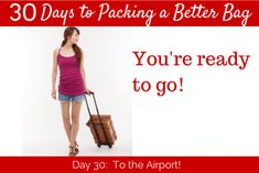 30 Day to packing a better bag