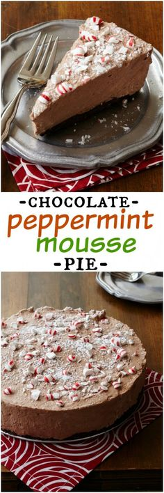 Chocolate Peppermint Mousse Pie: the delicious, decadent dessert you're craving this holiday!
