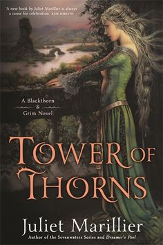 Dreamer's Pool is the first in the Blackthorn and Grim novels; Tower of Thorns is the second. In the first novel, Blackthorn and Grim are held in a medieval