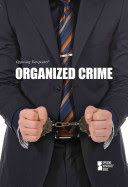 Opposing Viewpoints: Organized Crime