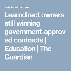 Learndirect owners still winning government-approved contracts | Education | The Guardian