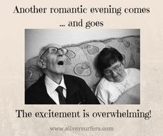 Another Romantic Evening Comes And Goes, The Excitement Is Overwhelming Funny Cartoons, Funny Jokes, Hilarious, Funny Sarcasm, Aging Humor, Senior Humor, Marriage Humor, Romantic Evening, Funny Cards