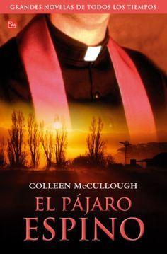 """EL LIBRO DEL DÍA: """"El pájaro espino"""", de Colleen McCullough. ¿Has leído este libro? ¿Te gustaría ayudar con tu voto y comentario a que otros lectores se hagan una idea del mismo en la web? Entra en el siguiente enlace y deja tu valoración: http://www.quelibroleo.com/el-pajaro-espino ¡Muchísimas gracias! 19-3-2013"""