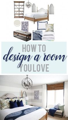 Tips on How To Design a Room You Love - Life On Virginia Street
