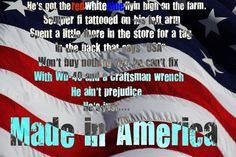 Made in America- Toby keith