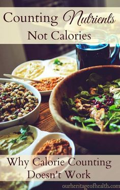 This is why you can stop trying to count calories and why you don't need to go on a diet! | ourheritageofhealth.com