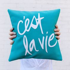 C'est La Vie Pillow, Teal and White by Bright July