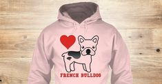 Discover Limited Edition French Bulldog Sweatshirt from French Bulldog Store, a custom product made just for you by Teespring. With world-class production and customer support, your satisfaction is guaranteed. - French Bulldog