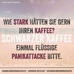 KAFFEE? - Schwarzer-kaffeeSchwarzer-kaffee