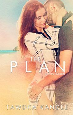 The Plan (Crystal Cove Books Book 2) by Tawdra Kandle http://www.amazon.com/dp/B00VVZ1IWC/ref=cm_sw_r_pi_dp_-JfKvb12Y8ZSG