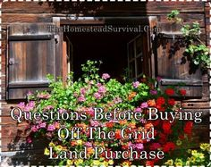 Questions Before Buying Off The Grid Land Purchase  Homesteading  - The Homestead Survival .Com #offthegrid