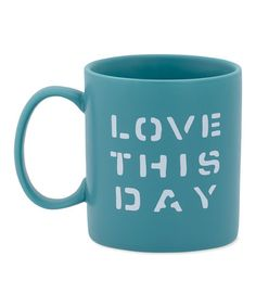 Look at this #zulilyfind! Teal Blue 'Love This Day' Jake's Mug #zulilyfinds