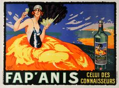 FAP ANIS by DELVAL, a beautiful poster advertising an anise liqueur that was once produced in Marseilles.