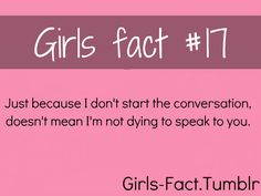 Girls quotes, facts and relatable posts   FOR MORE GIRLS GIRLS-FACT CLICK HERE ((the B in me :))