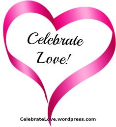 It's another terrific day to Celebrate Love! ~ Click photo for a FREE Relationship Tip!