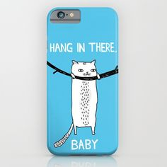 Hang in There, Baby iPhone & iPod Case