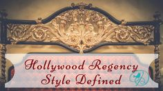 Hollywood Regency – Style Defined