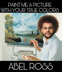 """TIL Bob Ross did """"The Joy of Painting"""" completely free of charge and only made money through his art supply store. Most of the seasons were filmed back-to-back in less than three days. The Weeknd, Bob Ross Funny, The Joy Of Painting, Easily Offended, Adult Humor, T 4, Laugh Out Loud, The Funny, I Laughed"""