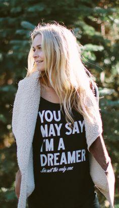 You may say I'm a dreamer... I'm not the only one.